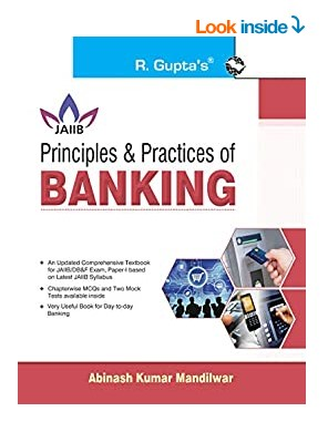 Principles & Practices of BANKING For JAIIB and Diploma in Banking & Finance Examination