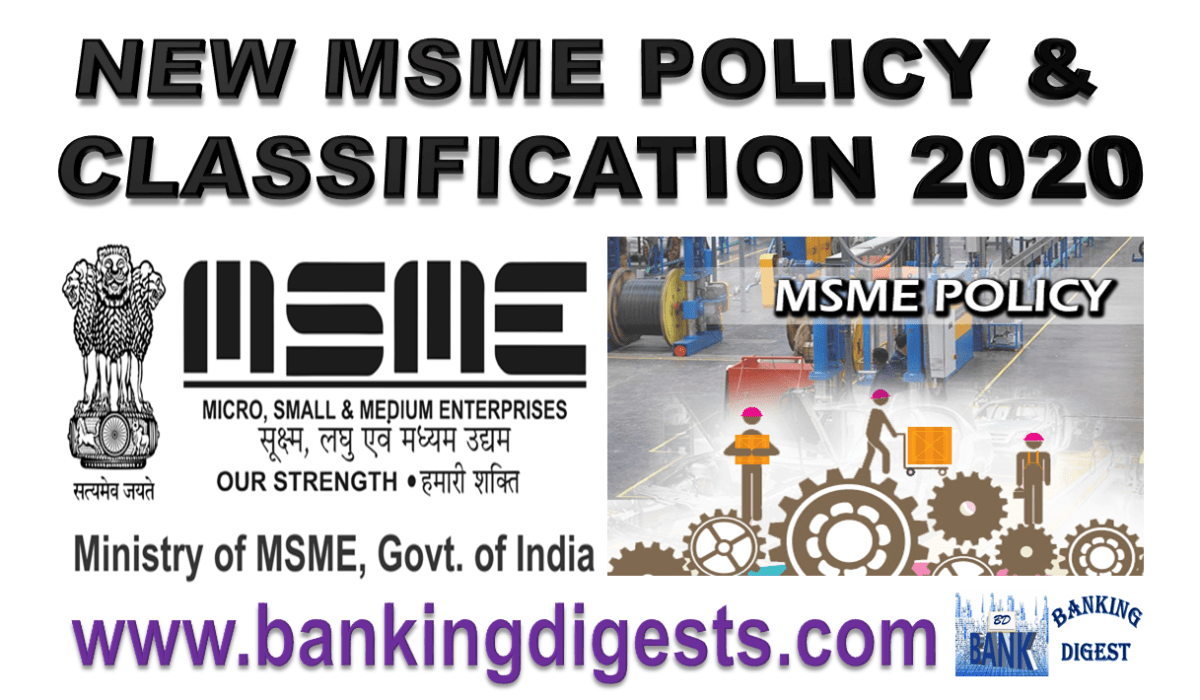 NEW MSME POLICY & CLASSIFICATION 2020